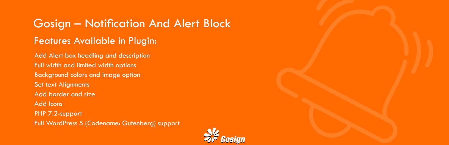 Gosign – Notification And Alert Block