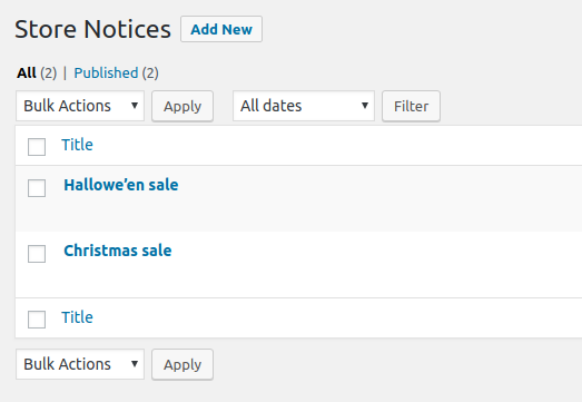 Store notices are managed as custom posts with full WYSIWYG support