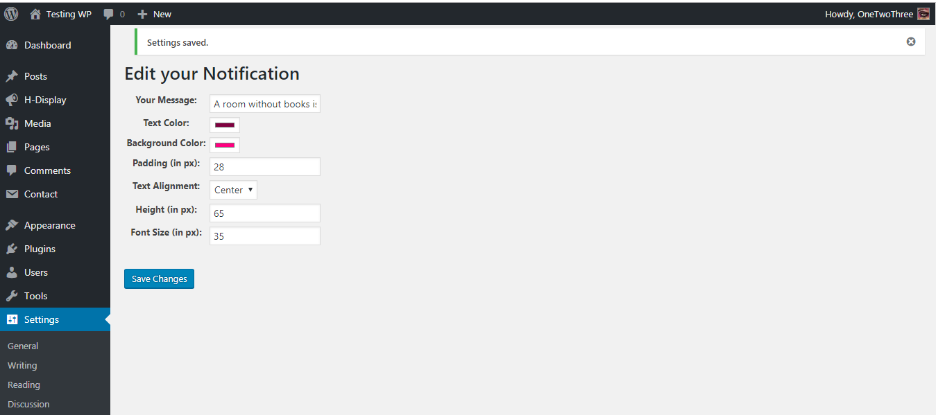 Styling and Message are changed at the admin panel.