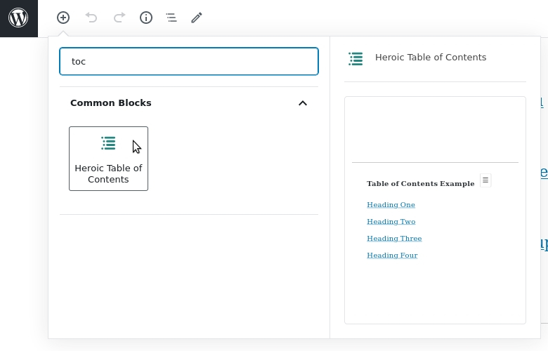 Add the Heroic Table of Contents block using the + symbol and selecting it from the editor
