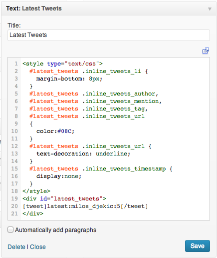 Entering the snippet in a text widget (syntax highlight done by Synchi plugin)