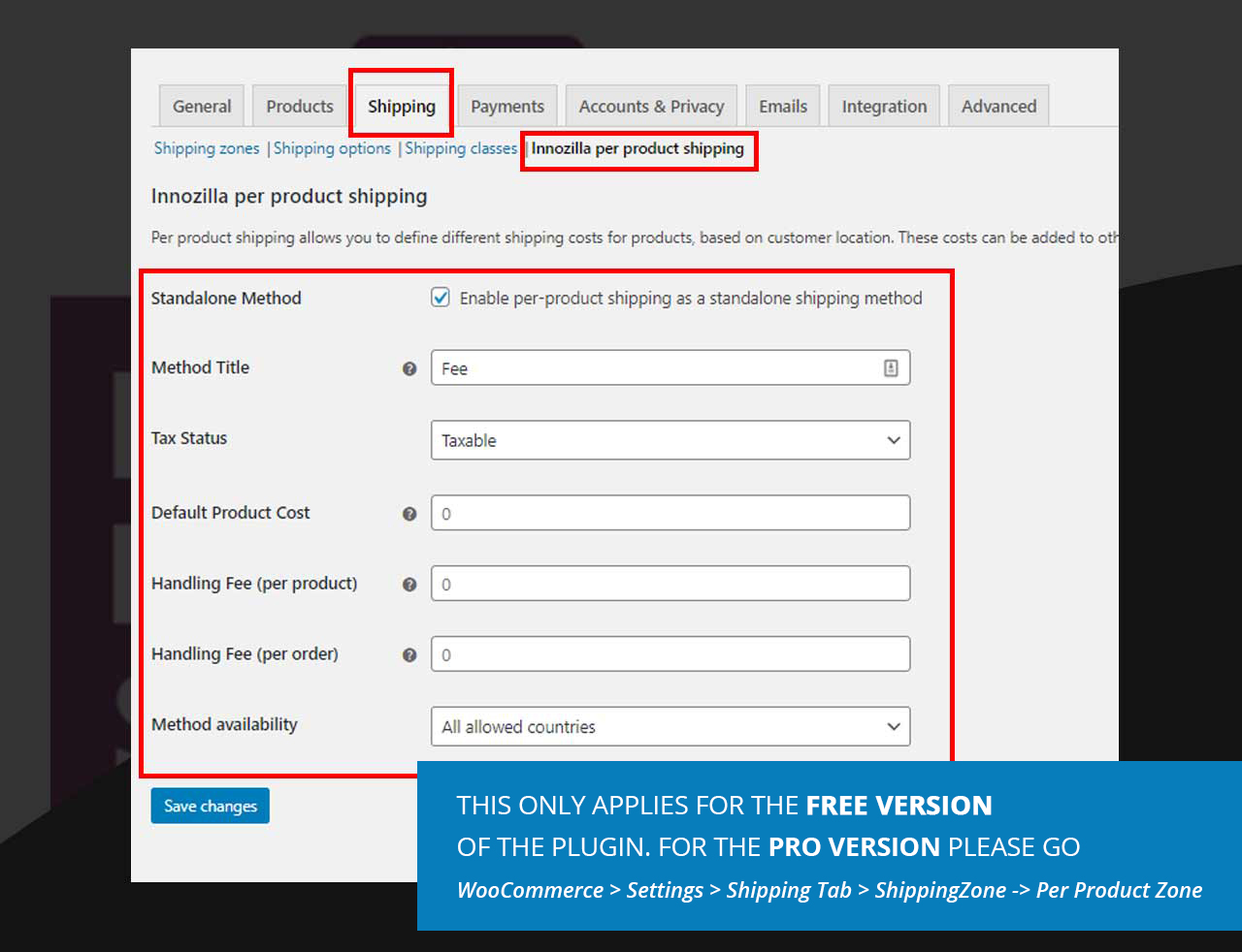 Global Settings - Settings->Shipping Tab->Innozilla per product shipping Tab