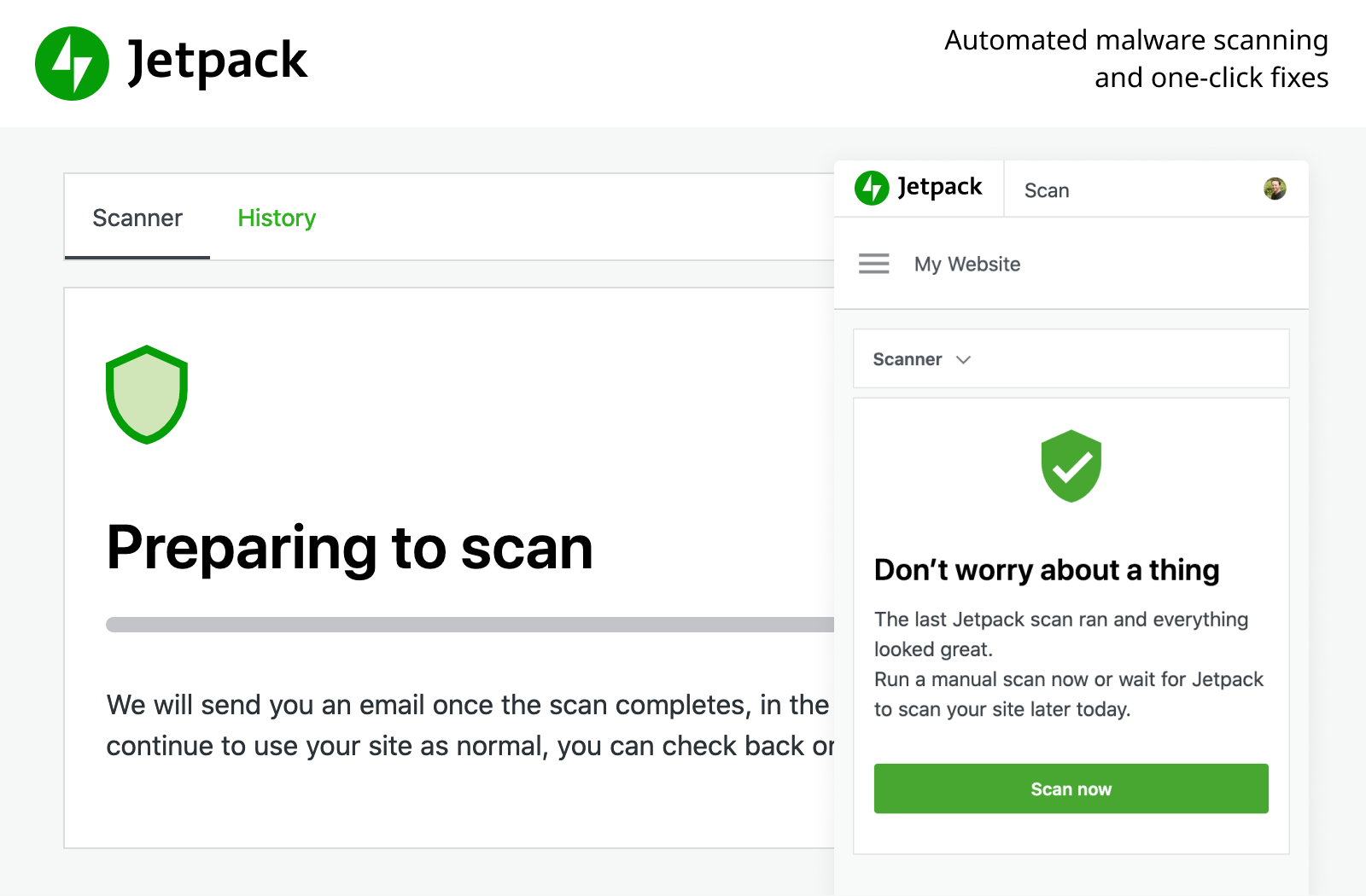 Automated malware scanning and one-click fixes keep your site one step ahead of security threats.