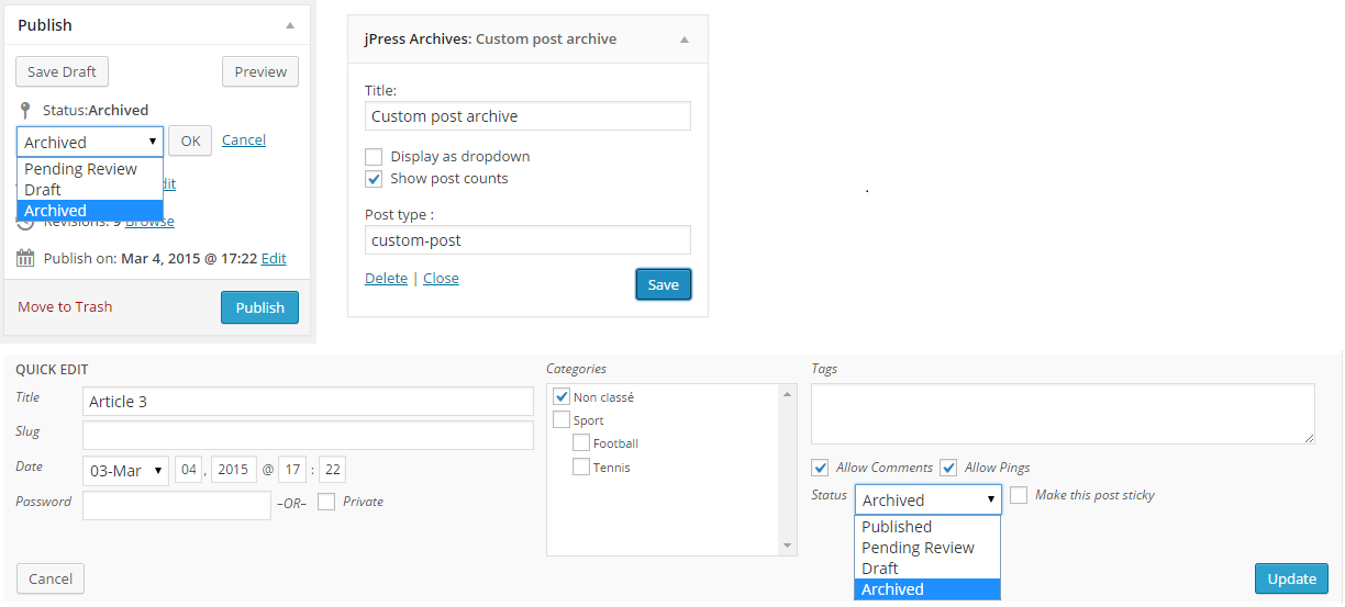 Visible in quick edit form and post status metabox, also an widget to list archived post