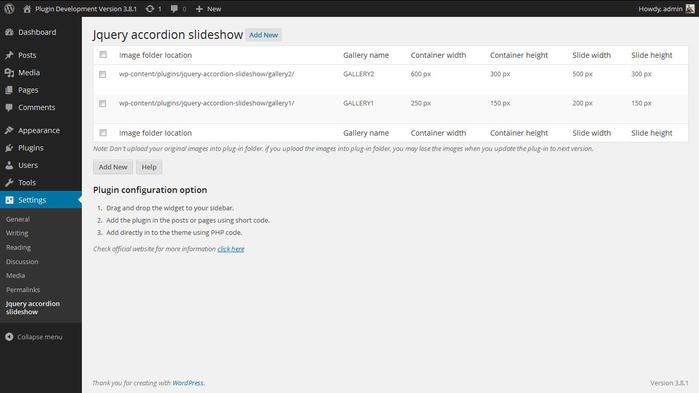 <p>Admin page. http://www.gopiplus.com/work/2011/12/21/jquery-accordion-slideshow-wordpress-plugin/</p>