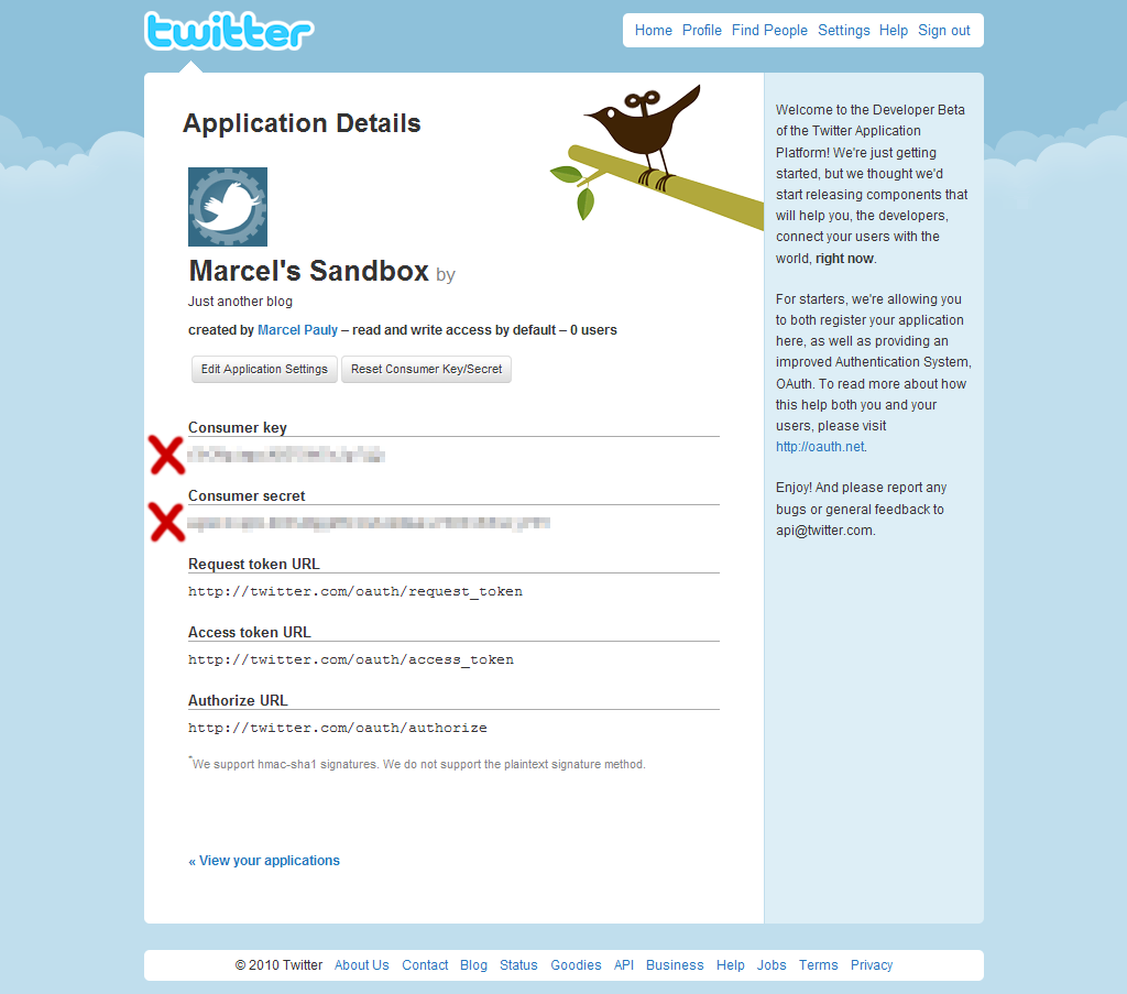 """Your Twitter Application provides """"Consumer key"""" and """"Consumer secret"""""""