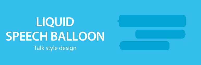 LIQUID SPEECH BALLOON