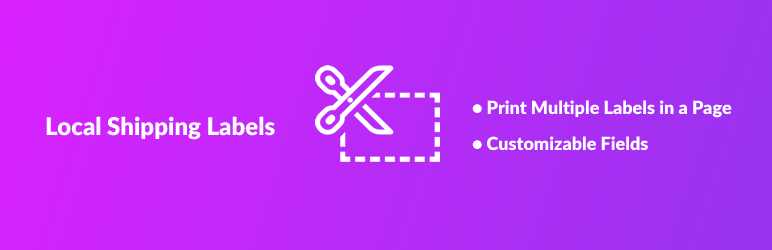 Local Shipping Labels for WooCommerce