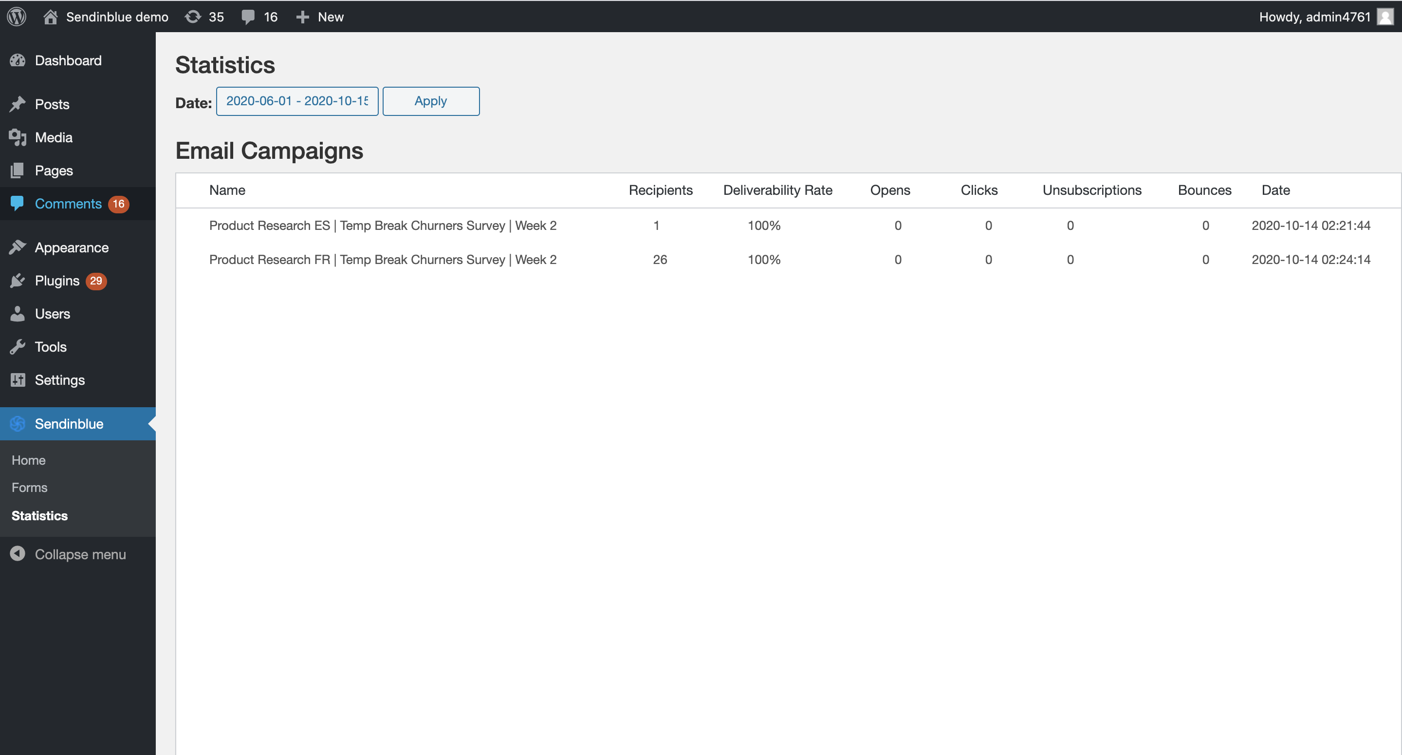 The Statistics page gives you a global view over your performance: delivered, opened, clicked, etc.