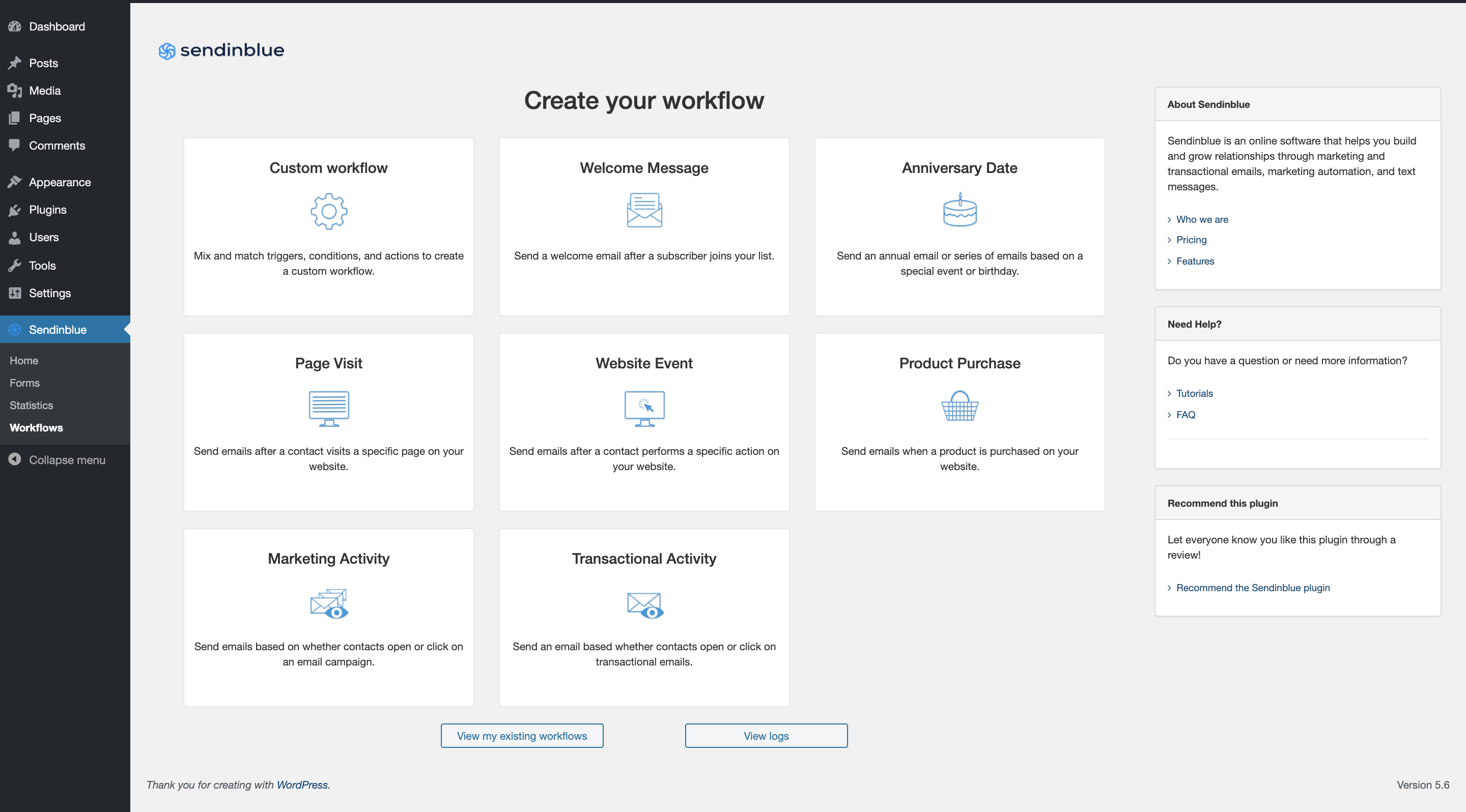 The Workflows page (Marketing Automation activated) allows you to create new workflows in Sendinblue or access your logs or existing workflows