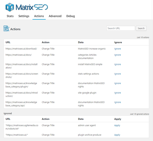"""<strong>Actions</strong> - Take a peak in MatrixSEO actions. The last 10 actions are displayed (but you can search for more). You may also choose to """"ignore"""" a certain action or - if you wish - apply it again after ignoring."""