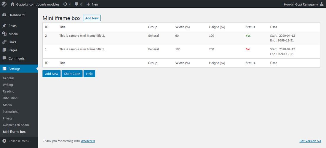 <p>Admin Screen. http://www.gopiplus.com/work/2020/04/12/mini-iframe-box-wordpress-plugin/</p>