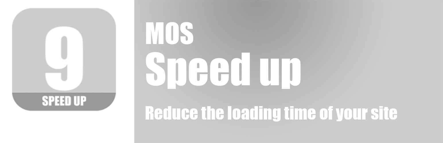 Mos Speed up