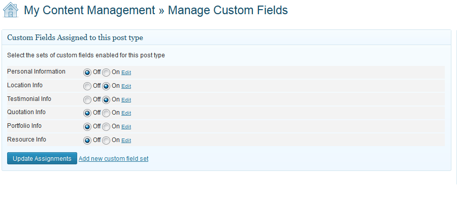 Assign custom fields to post types.