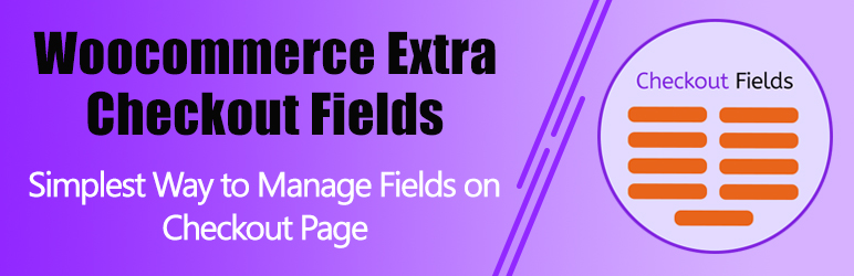 WooCommerce Checkout Field Manager