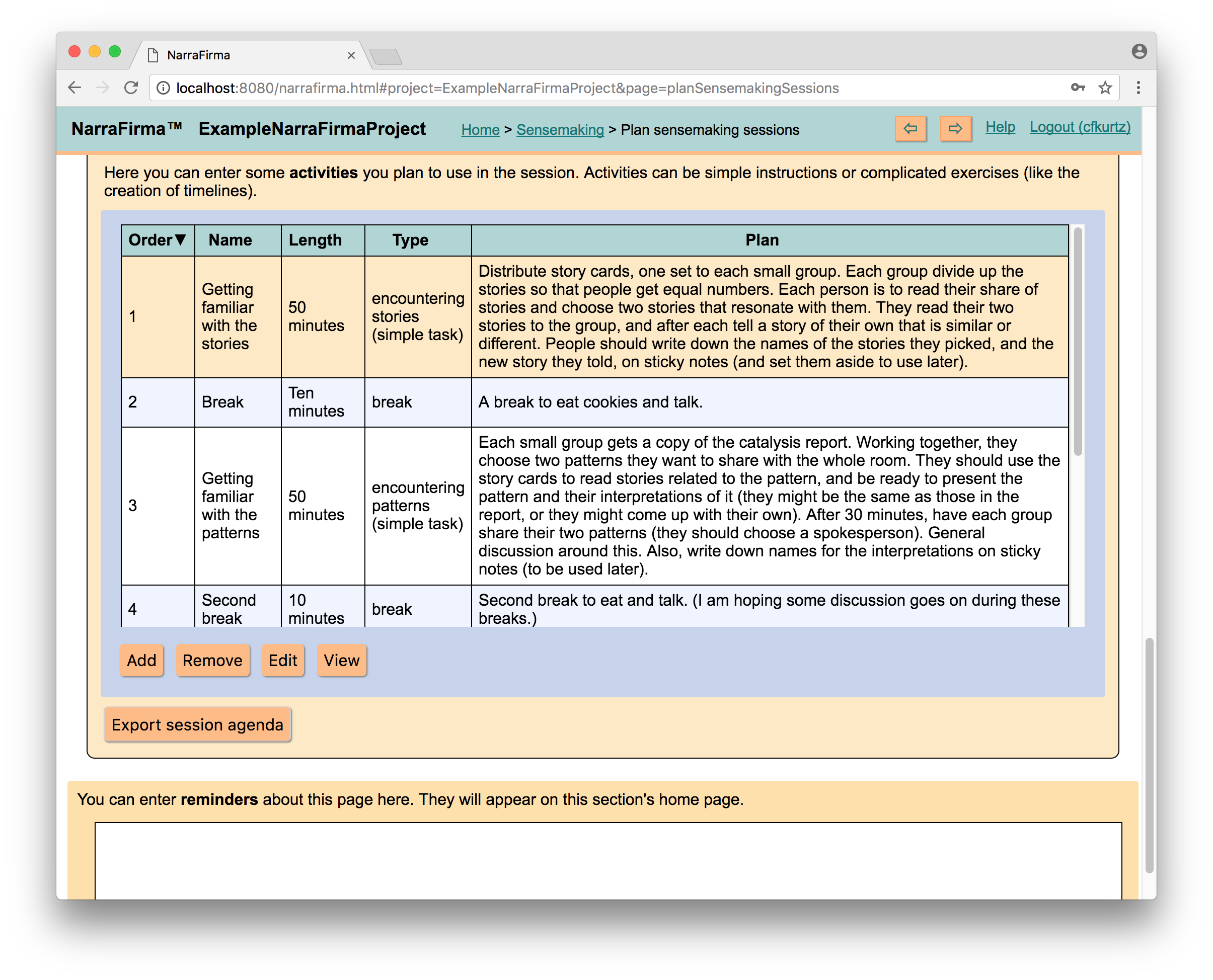 <p>Here the NarraFirma user is designing a plan for a sensemaking session, where people will work with the collected stories and patterns to make sense of the topic being explored.</p>