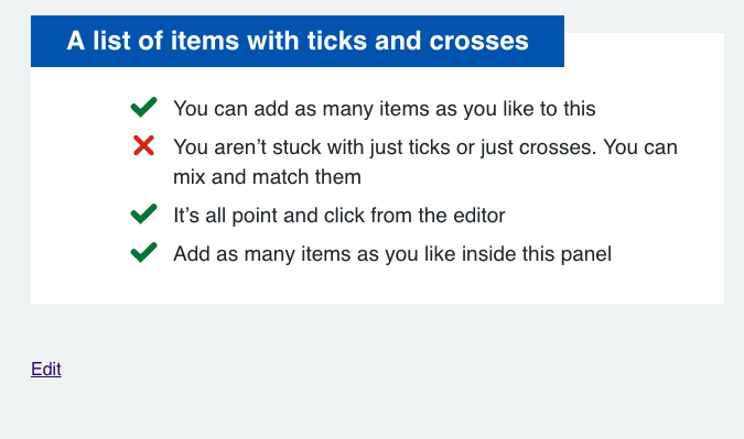 Do / Dont lists - Simple lists in a display card with ticks and crosses to denote actions they should or should not take. Can also be used for status updates, projects etc