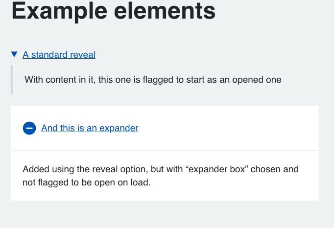 Reveal Elements - Either simple arrow based expandable sections, or icon based with plus/minus icons