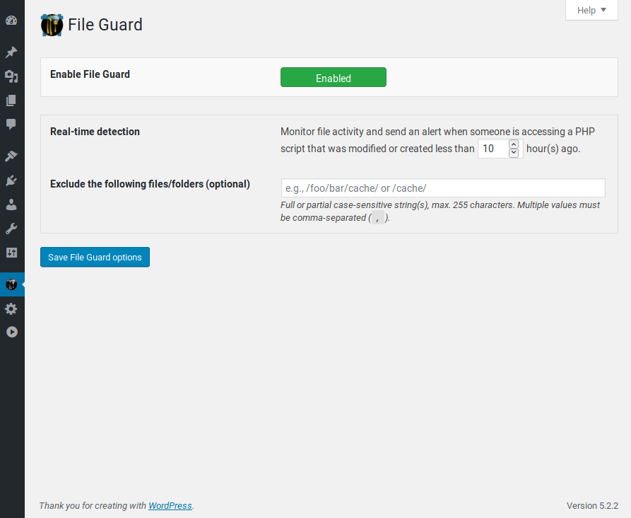 File Guard: this is a totally unique feature, because it can detect, in real-time, any access to a PHP file that was recently modified or created, and alert you about this.