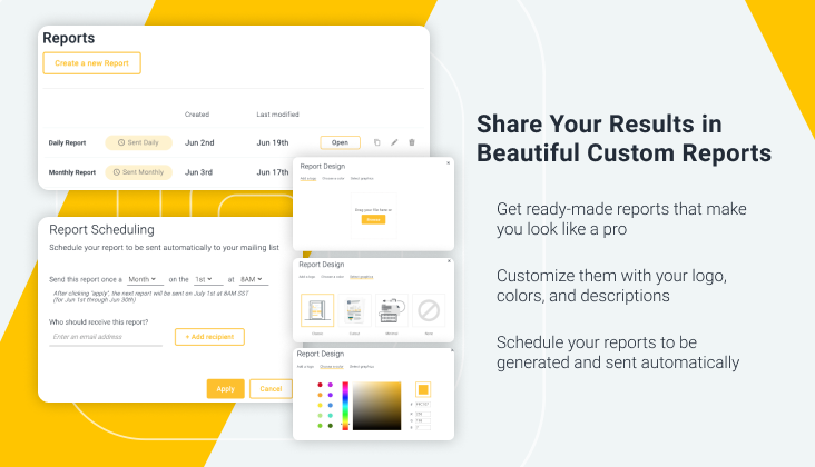 Share Your Results in Beautiful Custom Reports.