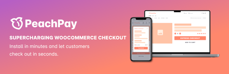PeachPay for WooCommerce   One-Click Checkout