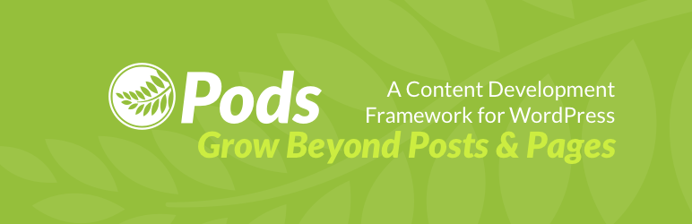 Pods – Custom Content Types and Fields