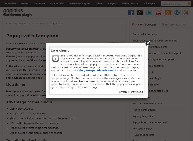 <p>http://www.gopiplus.com/work/2013/08/08/popup-with-fancybox-wordpress-plugin/</p>