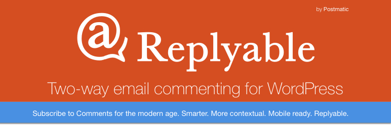 Replyable – Subscribe to Comments and Reply by Email