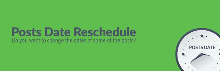 Posts Date Reschedule