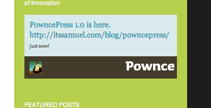 PowncePress with Pownce styling and footer enabled, and showing user's latest post.