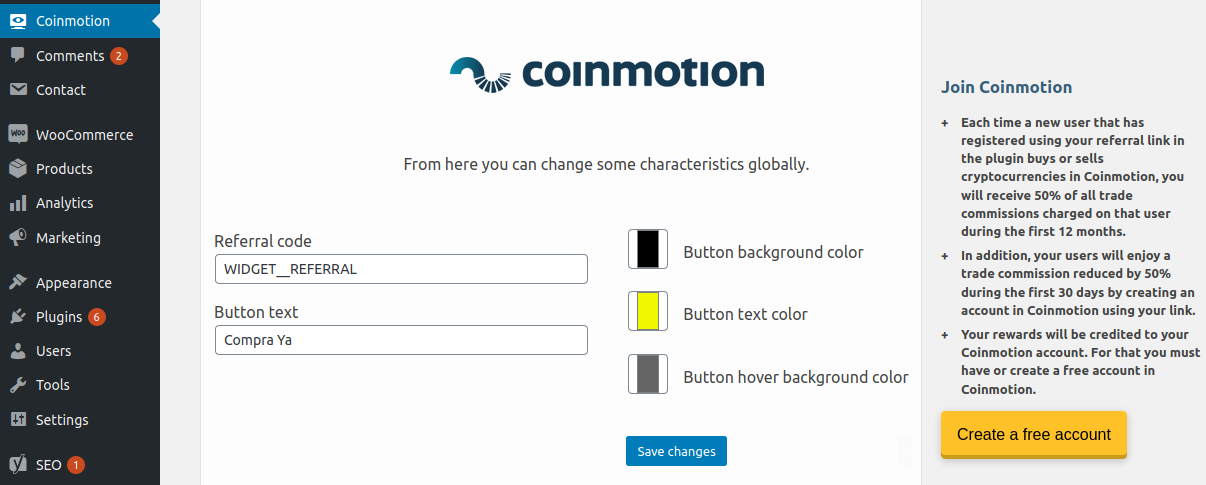 <strong>Configuration Panel.</strong> Coinmotion will create a quick access in the administrator menu from which you can configure the language, texts and colors of both the widget and shortcodes.