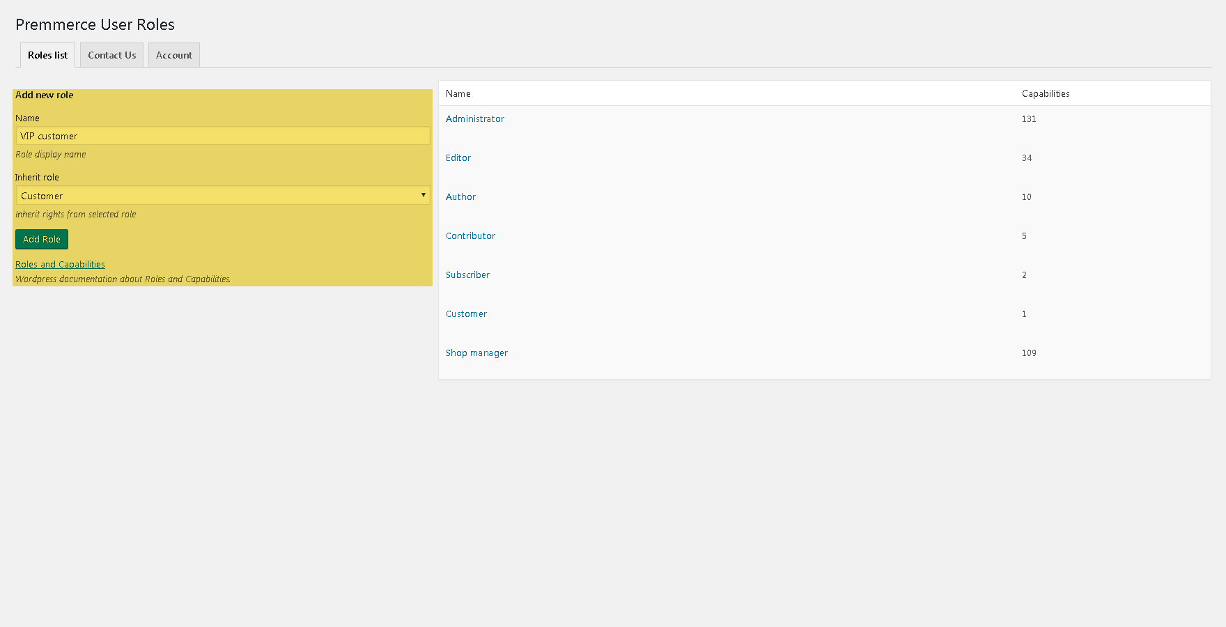 Adding user roles with the features needed.