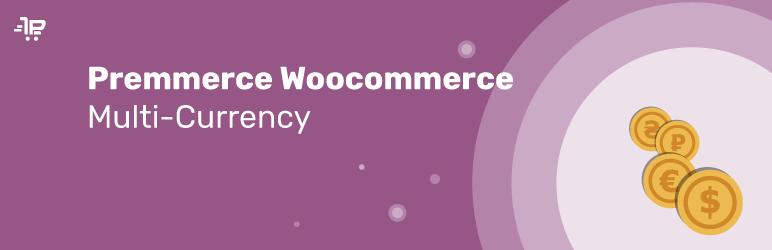 Premmerce Multi-currency for WooCommerce