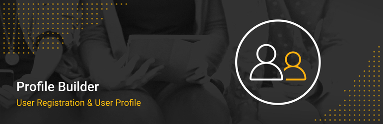 User registration & user profile – Profile Builder