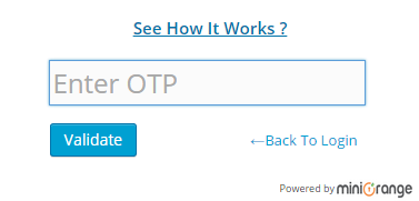 OTP Login Screen ( OTP over SMS,Phone Call Verifiction,Soft Token,Google Authenticator )