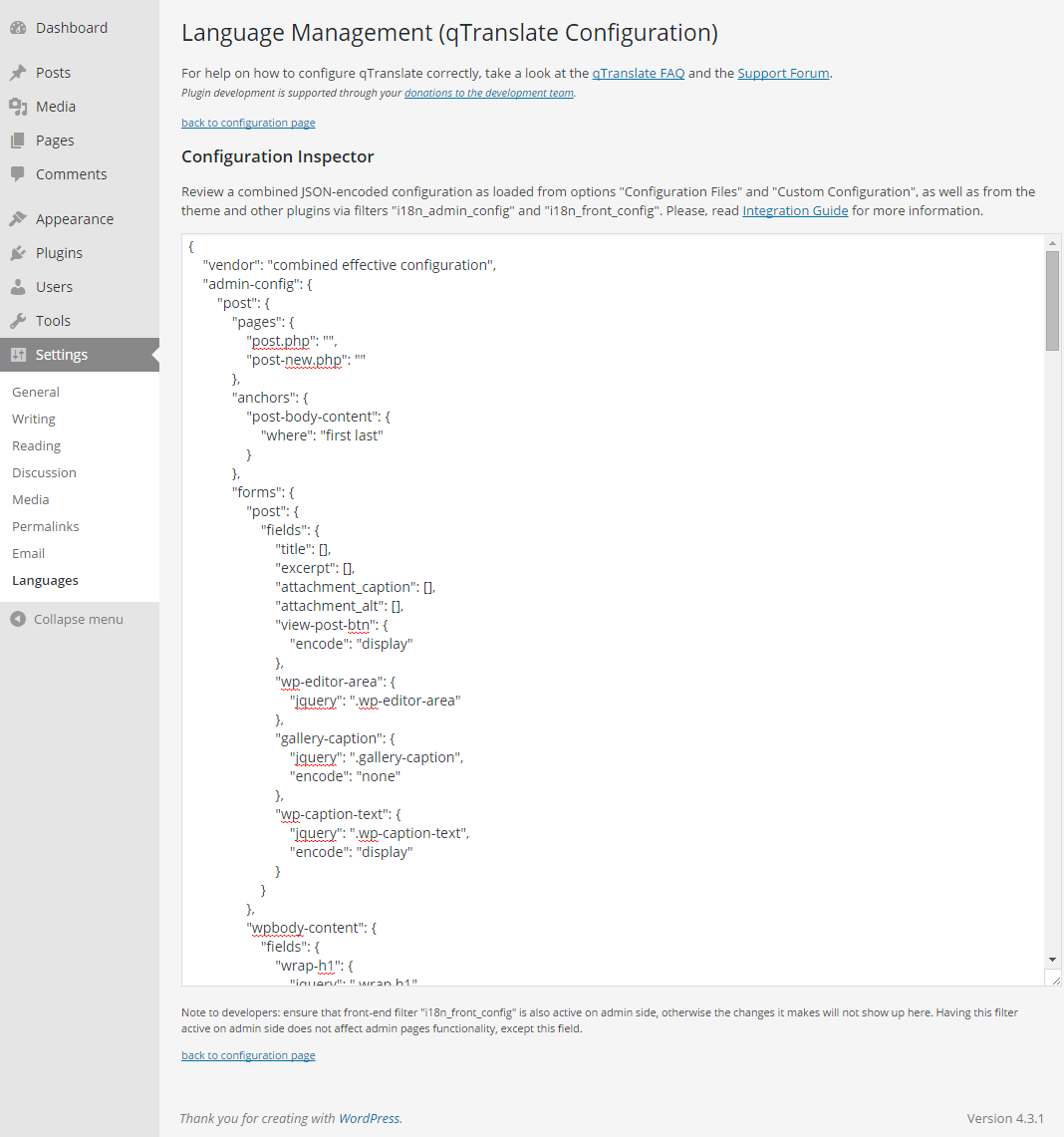 """Language Management Console - page """"Configuration Inspector"""". This page allows to review the combined resulting JSON-encoded configuration of qTranslate-X. Read <a href=""""https://qtranslatexteam.wordpress.com/integration/"""" title=""""Integration Guide"""">Integration Guide</a> for more information."""