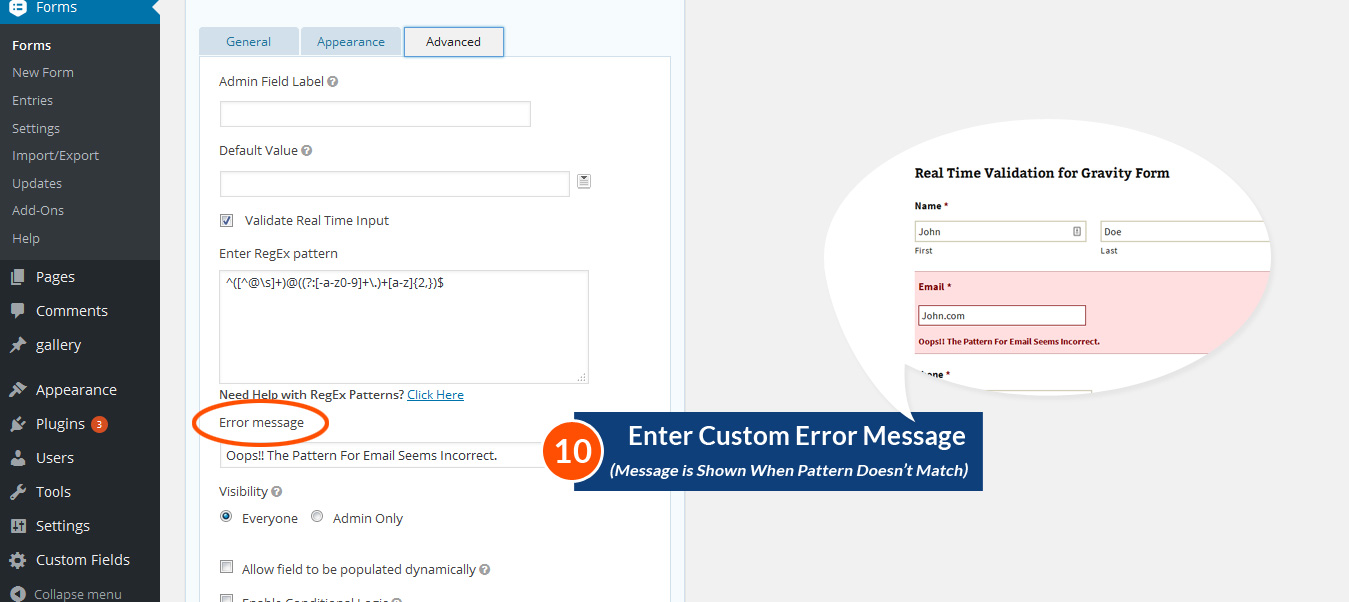 Input custom error message is thrown when pattern validation fails.
