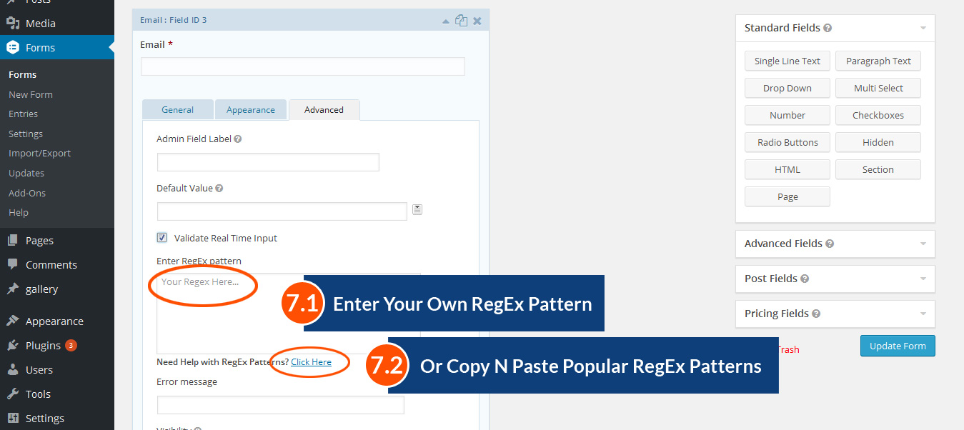 Type RegEx OR Choose from given patterns.