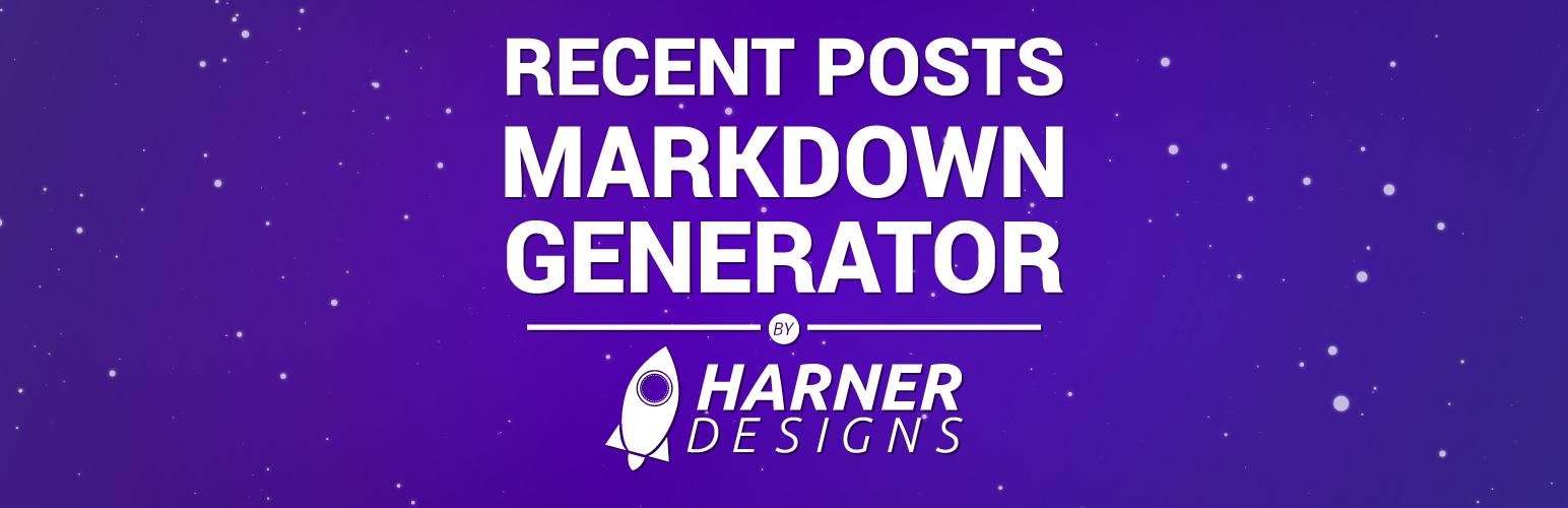 Recent Posts Markdown Generator