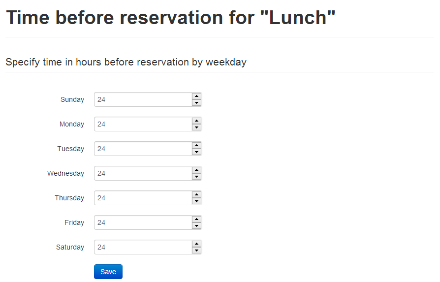 Time before reservation for time shift by weekday (Available only for Basic package users)