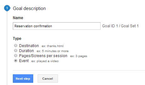 Step 1: Setup Goal with Google Analytics Tracking Code (google analytics/Conversions/Goals/Overview/Set up goals/New goal).