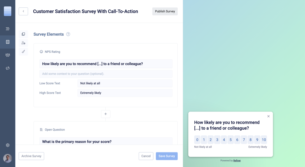 Creating a pop-up survey with Refiner is easy and only takes a couple of minutes