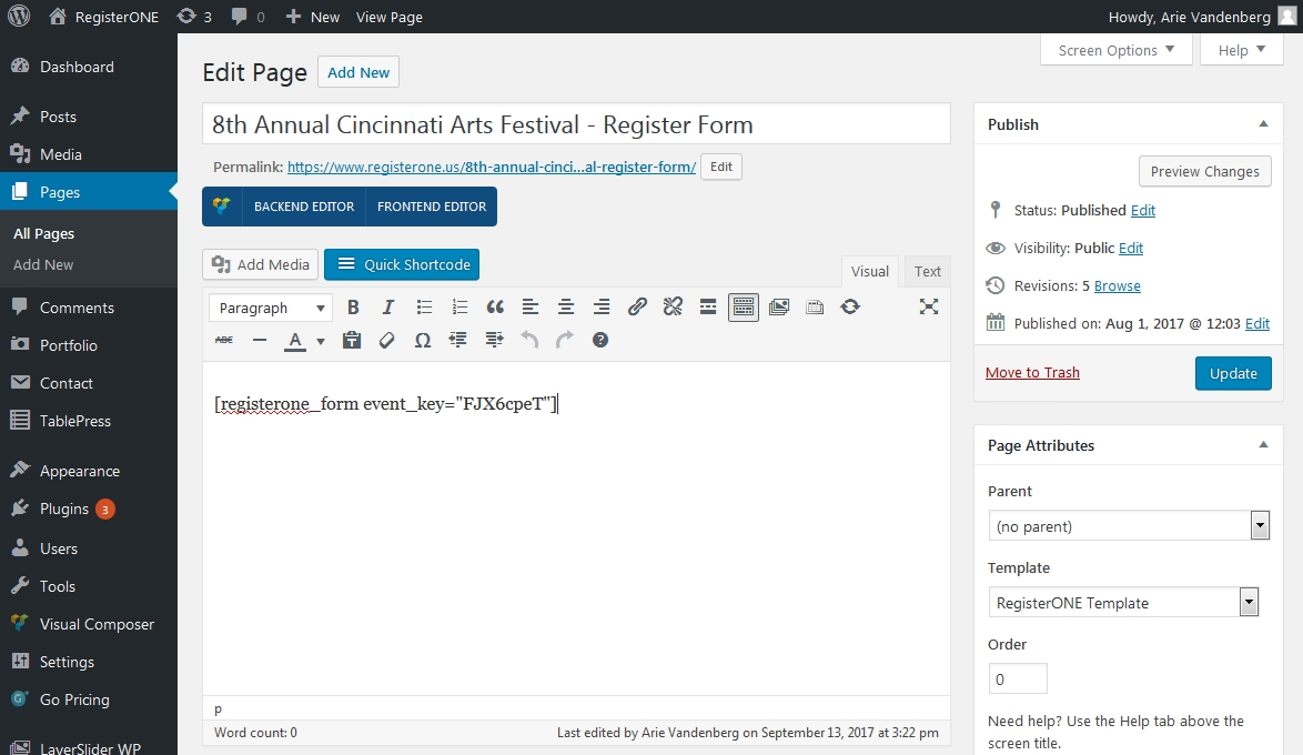 Insert your shortcode into a blank Page (not a Post) and select the RegisterONE template for display.