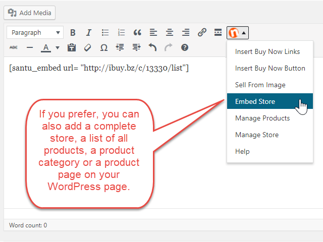To add a list of all your products or a product category to WordPress, use the 'Embed Store' function. This function will add a shortcode on your page. Only one shortcode per page is supported.