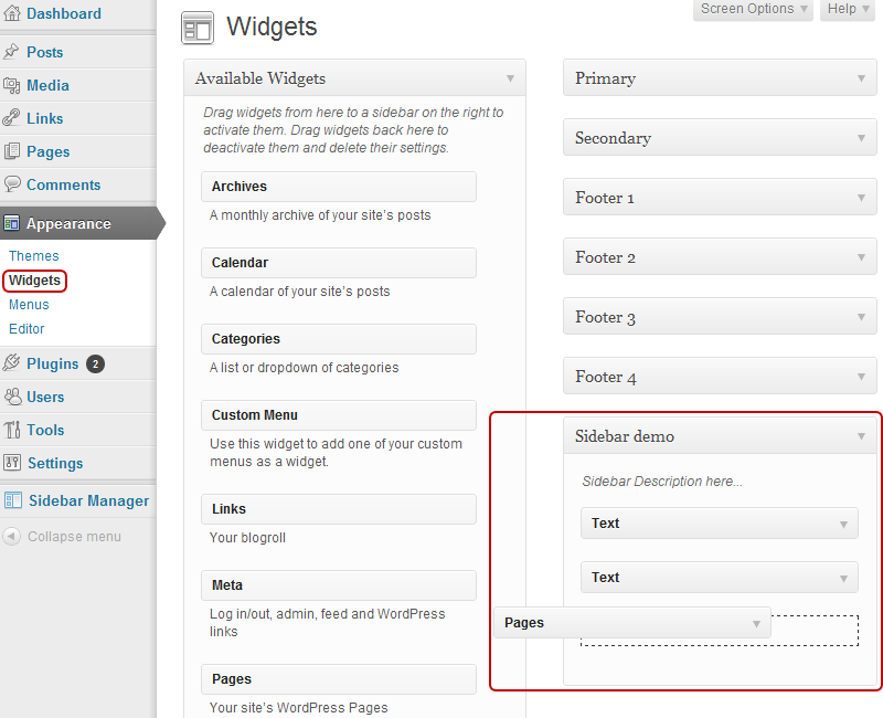Go to your widgets section (Appearance -> Widgets) and drop some widgets in your new sidebar