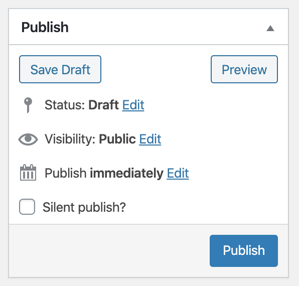 The 'Publish' sidebar box on the Add New Post admin page (for versions of WordPress older than 5.0, or later if the new block editor aka Gutenberg is disabled). The 'Publish silently?' checkbox is integrated alongside the existing fields.