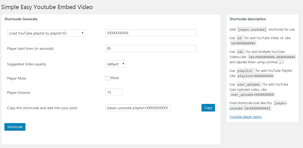 Admin backend to Generate Simple Easy YouTube Embed Video Shortcode.