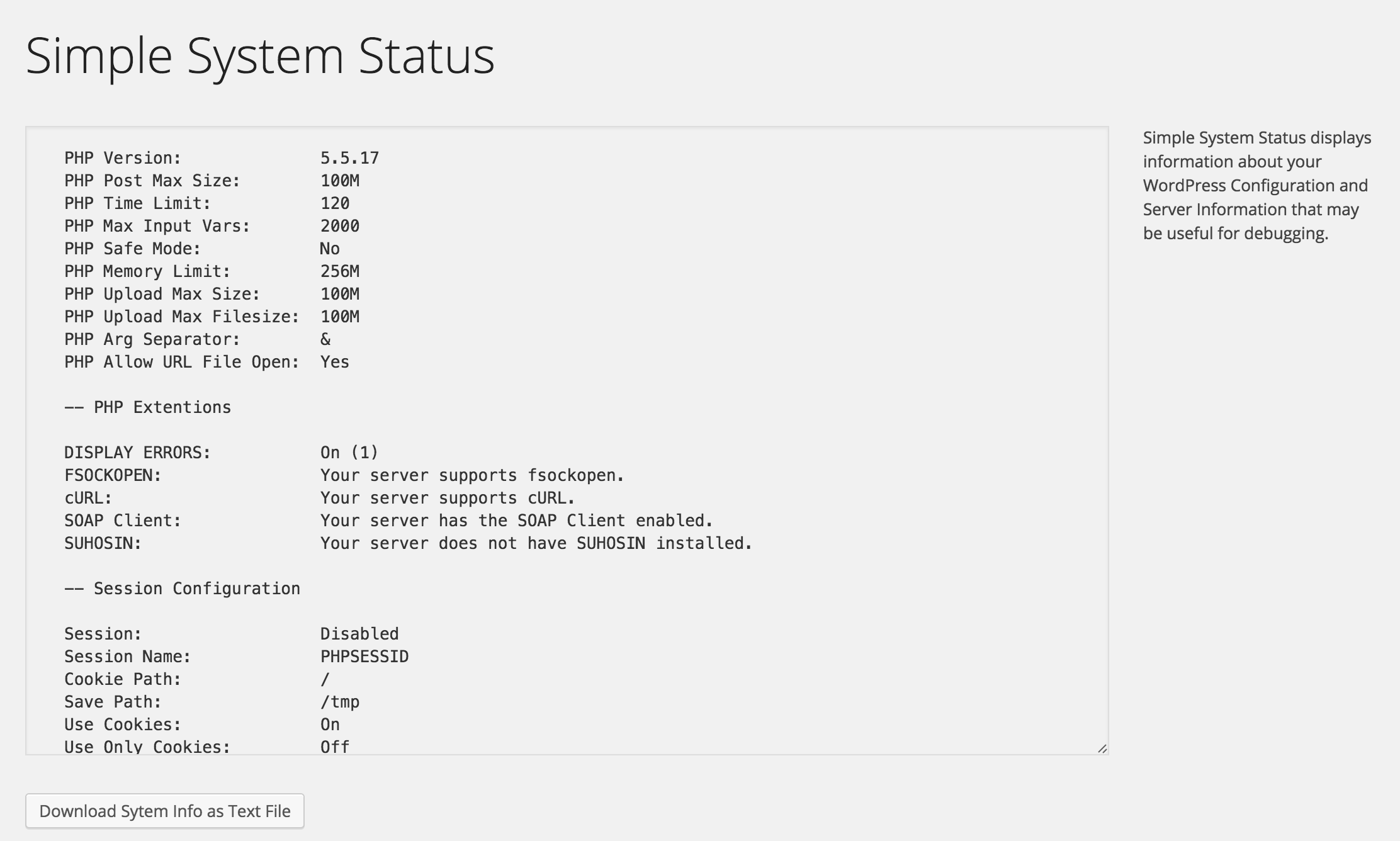 The Main Screen for viewing System Status, with download link (textfile)