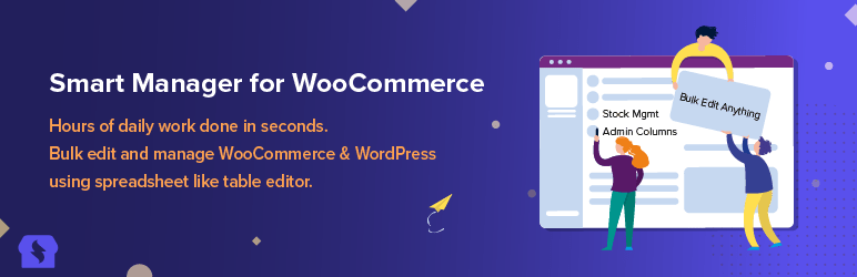 Smart Manager For WooCommerce – Stock Management, Bulk Edit & more…