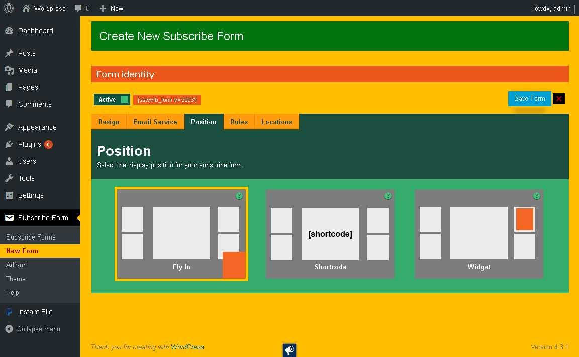 Selecting the position for your subscribe form.